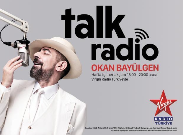 Virgin Radio Türkiye Sunar: Okan Bayülgen ile Talk Radio
