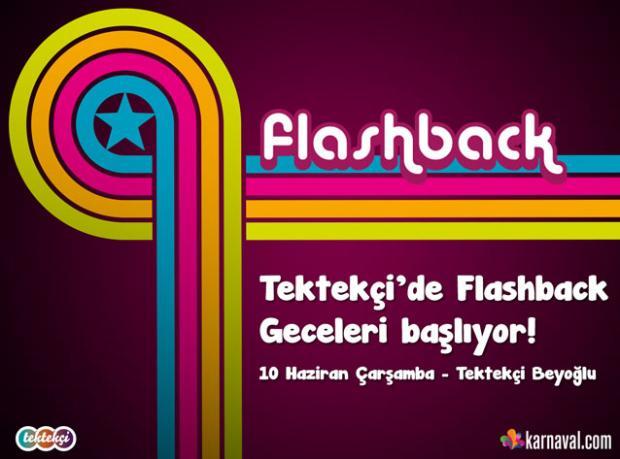 Flashback Geceleri / 10 Haziran 2015